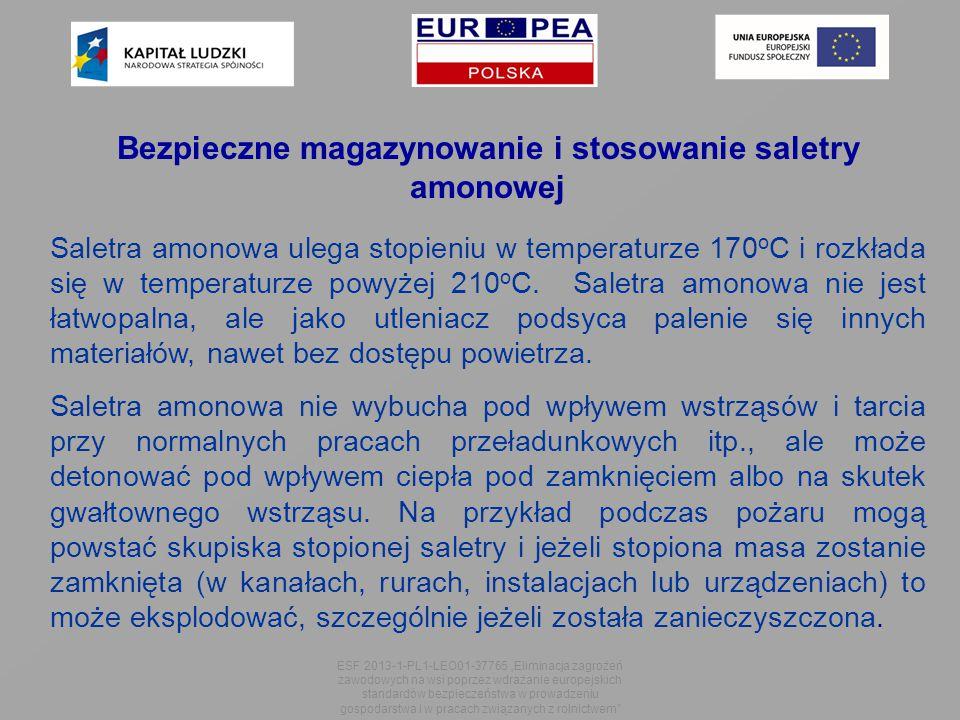 Bezpieczne magazynowanie i stosowanie saletry amonowej