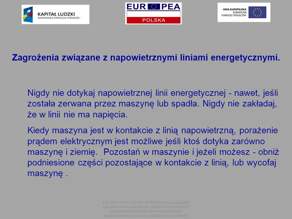 Zagrożenia związane z napowietrznymi liniami energetycznymi.