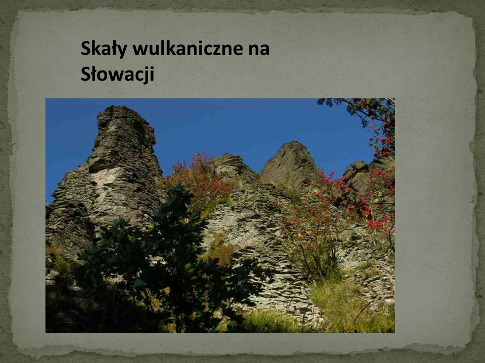 Skały wulkaniczne na Słowacji