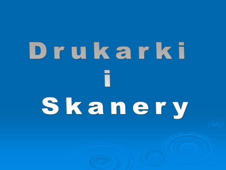 Drukarki i Skanery