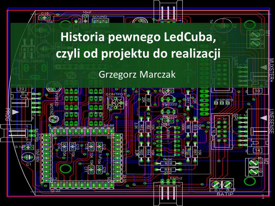 Historia pewnego LedCuba, czyli od projektu do realizacji