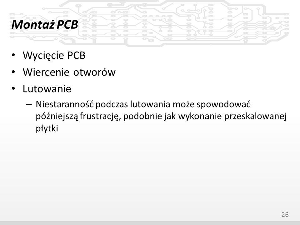 Montaż PCB Wycięcie PCB Wiercenie otworów Lutowanie