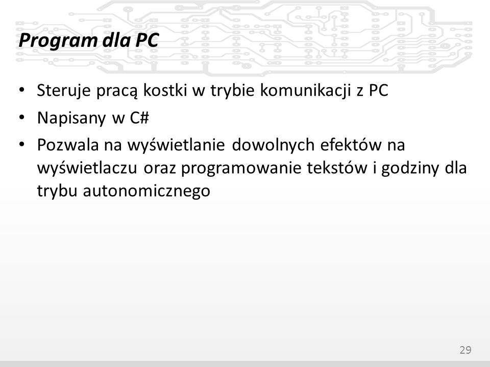 Program dla PC Steruje pracą kostki w trybie komunikacji z PC