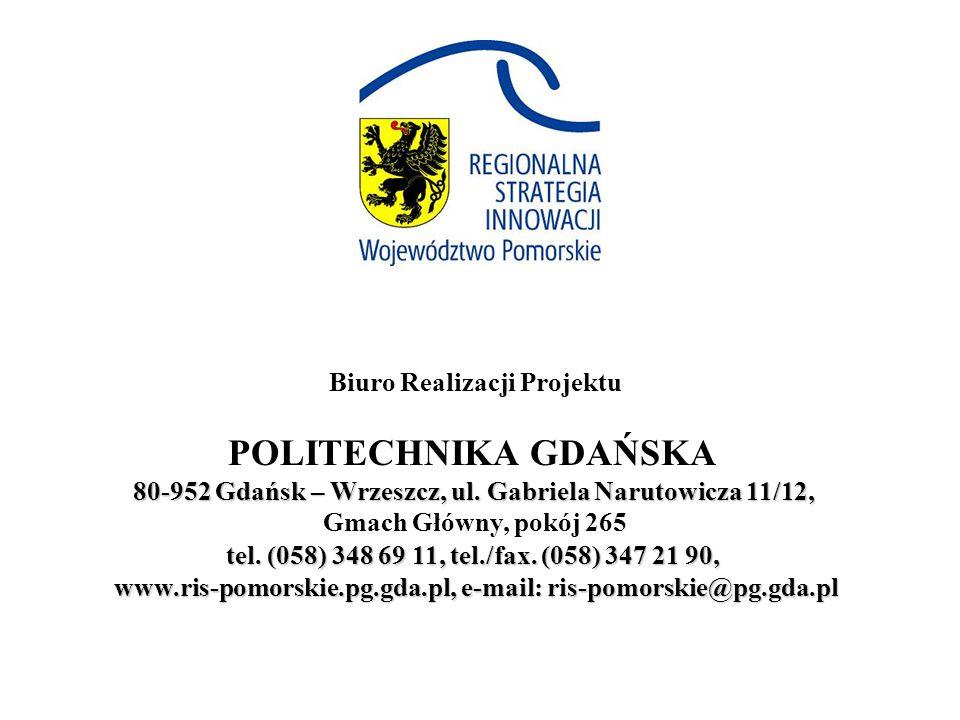 Biuro Realizacji Projektu POLITECHNIKA GDAŃSKA 80-952 Gdańsk – Wrzeszcz, ul.