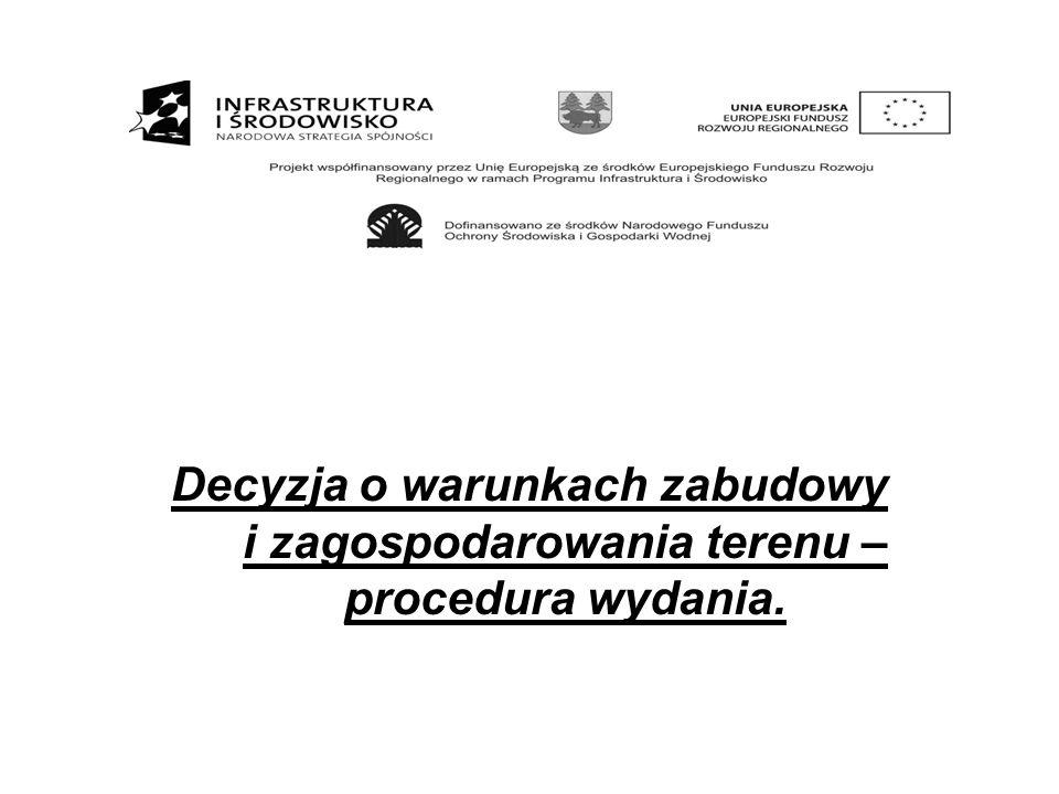Decyzja o warunkach zabudowy i zagospodarowania terenu – procedura wydania.