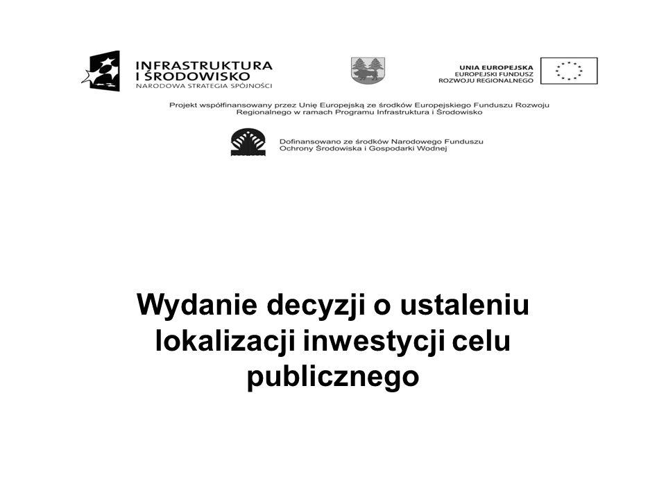 Wydanie decyzji o ustaleniu lokalizacji inwestycji celu publicznego