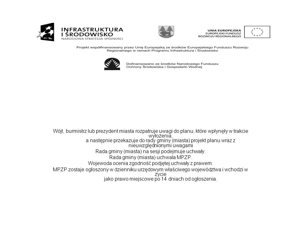Rada gminy (miasta) na sesji podejmuje uchwały.