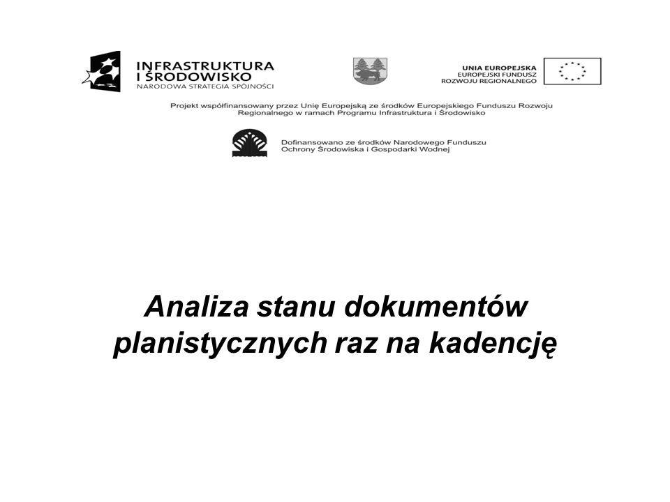 Analiza stanu dokumentów planistycznych raz na kadencję