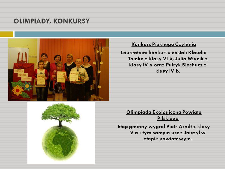 Konkurs Pięknego Czytania Olimpiada Ekologiczna Powiatu Pilskiego