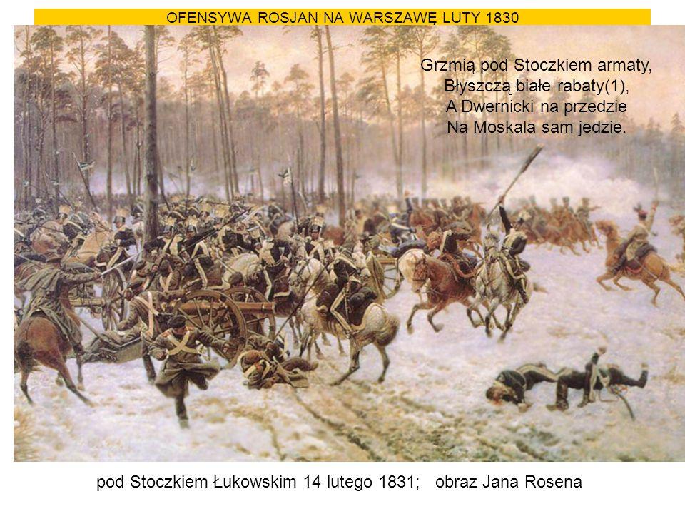 OFENSYWA ROSJAN NA WARSZAWĘ LUTY 1830