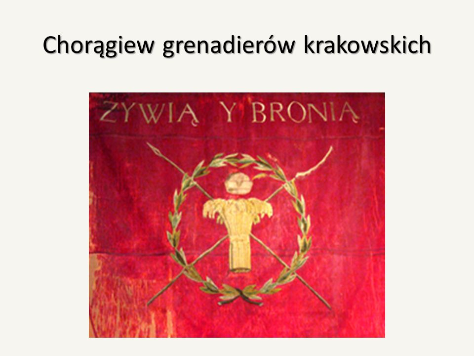 Chorągiew grenadierów krakowskich