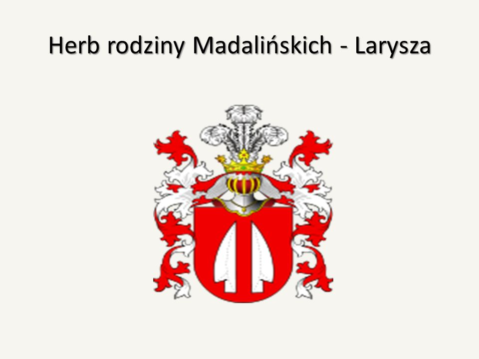 Herb rodziny Madalińskich - Larysza