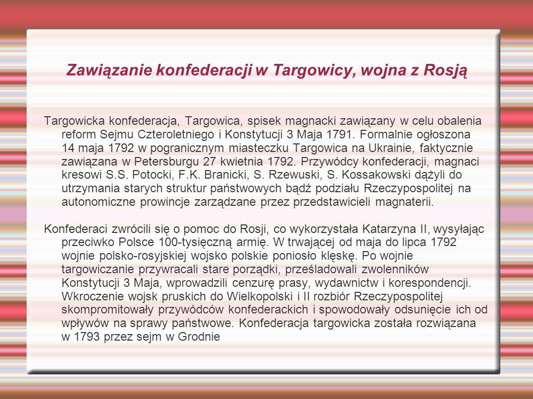 Zawiązanie konfederacji w Targowicy, wojna z Rosją