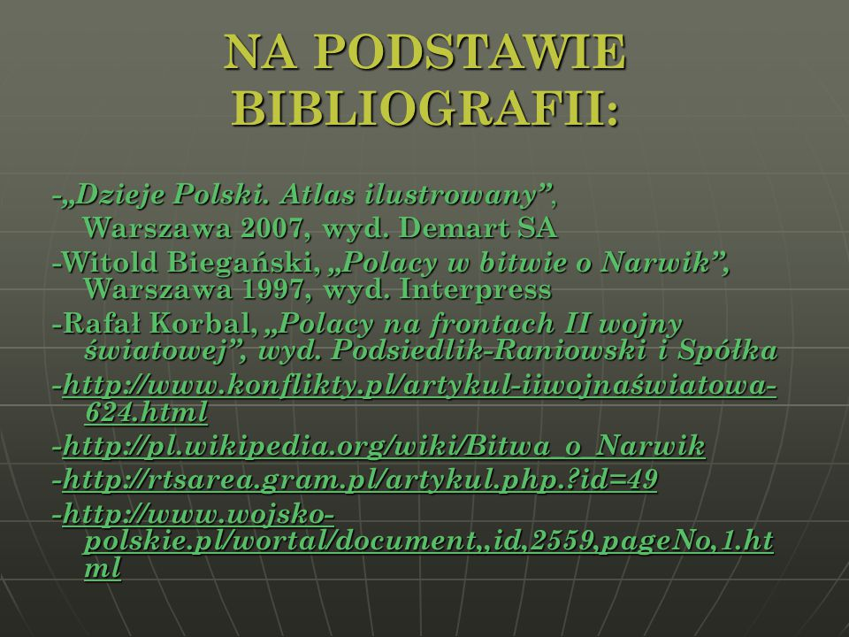 NA PODSTAWIE BIBLIOGRAFII: