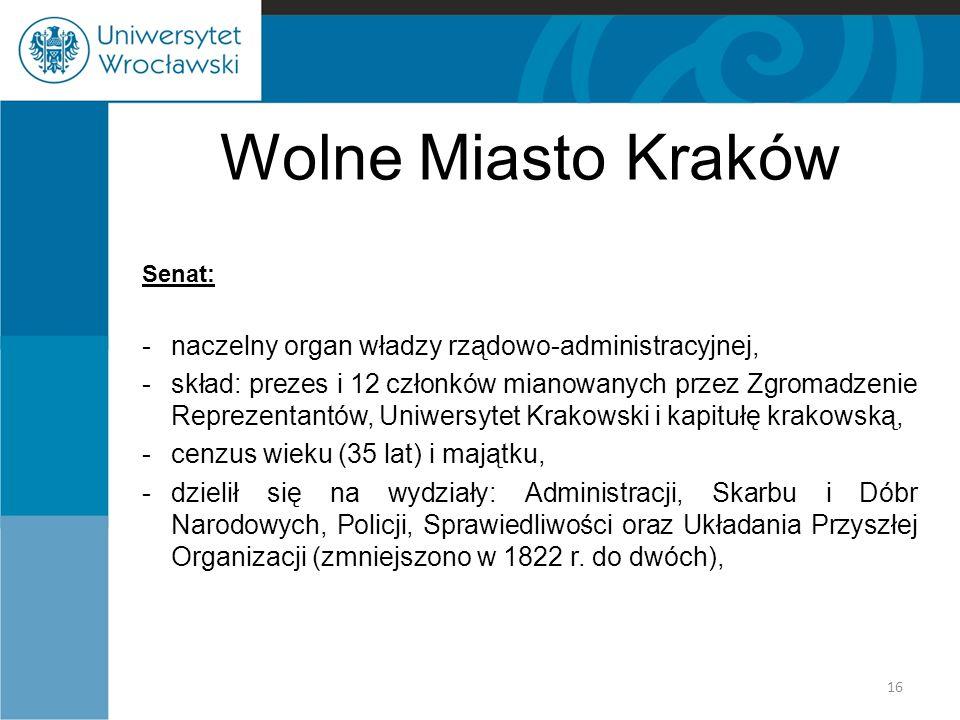 Wolne Miasto Kraków naczelny organ władzy rządowo-administracyjnej,