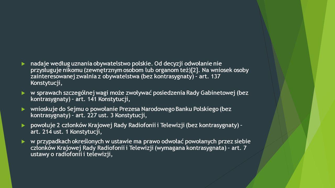 nadaje według uznania obywatelstwo polskie