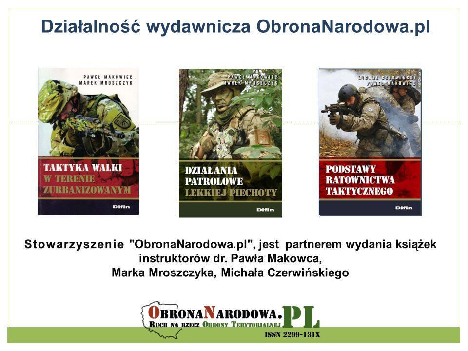 Działalność wydawnicza ObronaNarodowa.pl