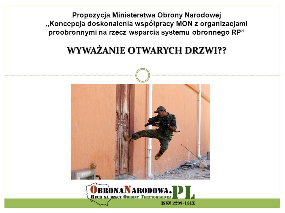 Propozycja Ministerstwa Obrony Narodowej WYWAŻANIE OTWARYCH DRZWI