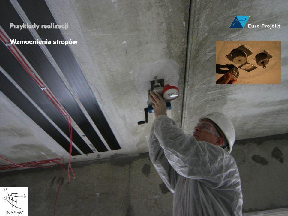 Euro-Projekt Przykłady realizacji Wzmocnienia stropów