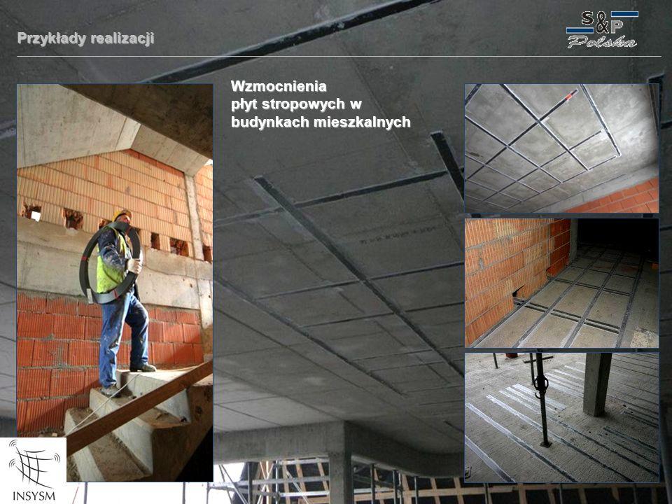 Przykłady realizacji Wzmocnienia płyt stropowych w budynkach mieszkalnych
