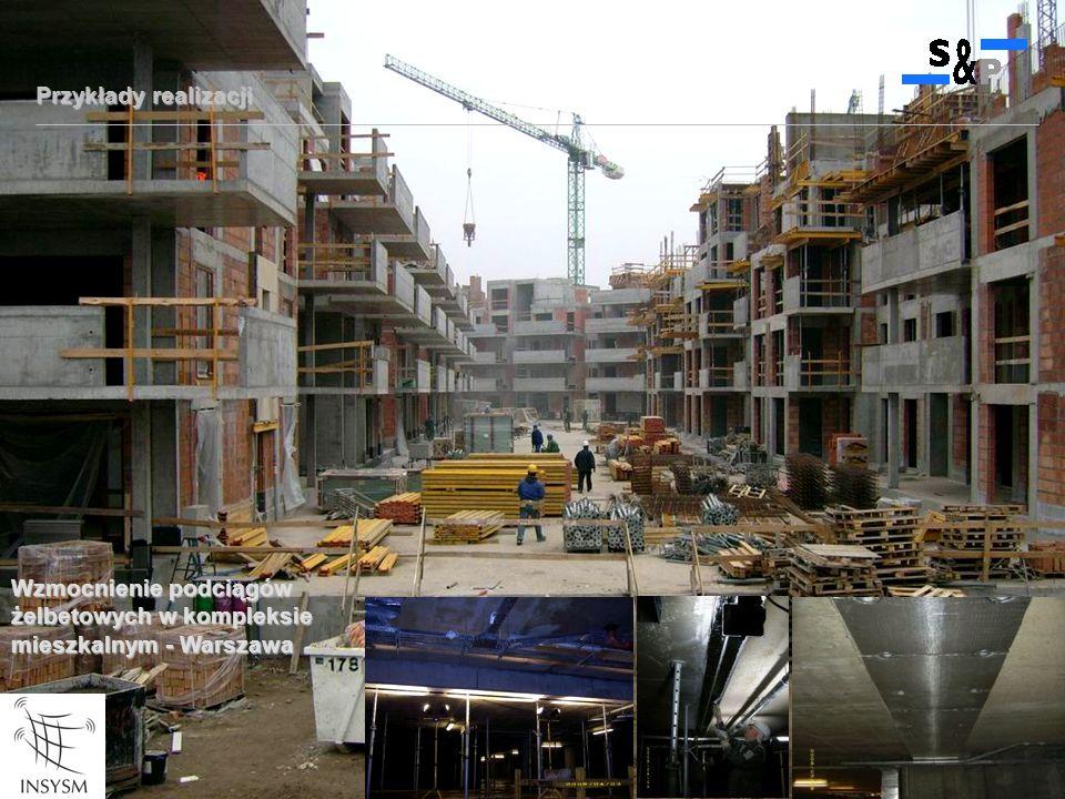 Przykłady realizacji Wzmocnienie podciągów żelbetowych w kompleksie mieszkalnym - Warszawa