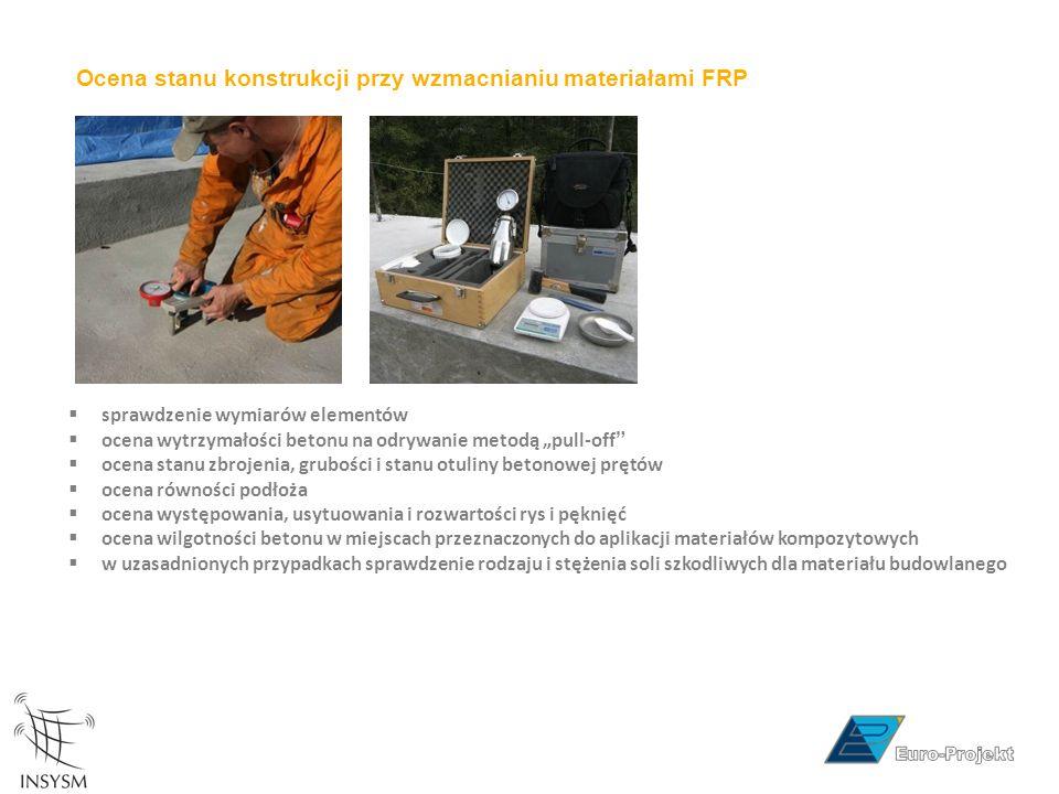 Ocena stanu konstrukcji przy wzmacnianiu materiałami FRP