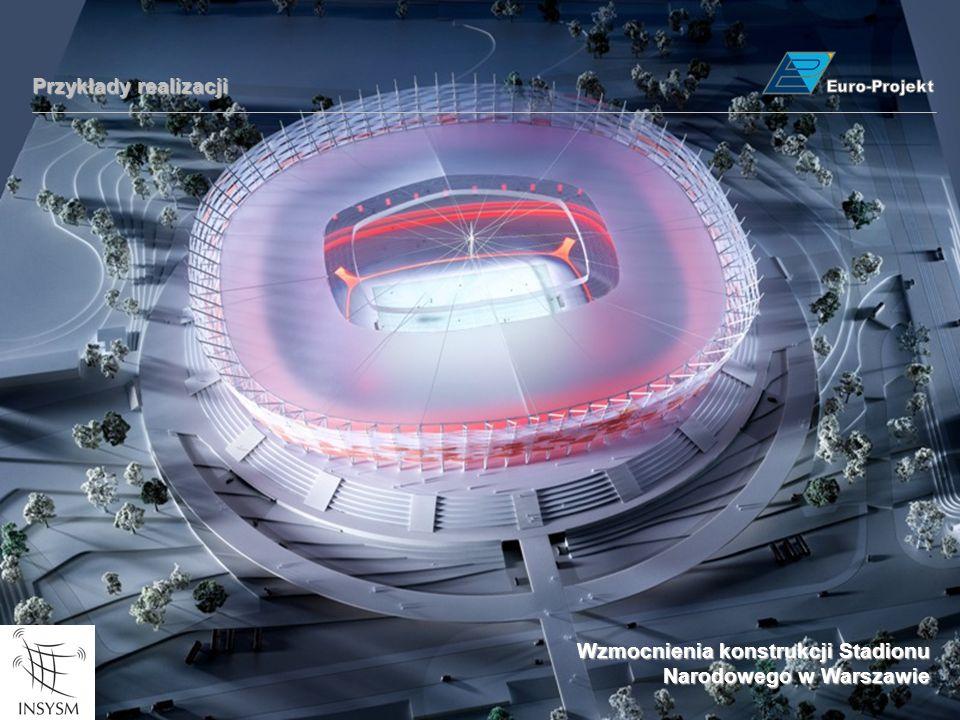 Wzmocnienia konstrukcji Stadionu Narodowego w Warszawie