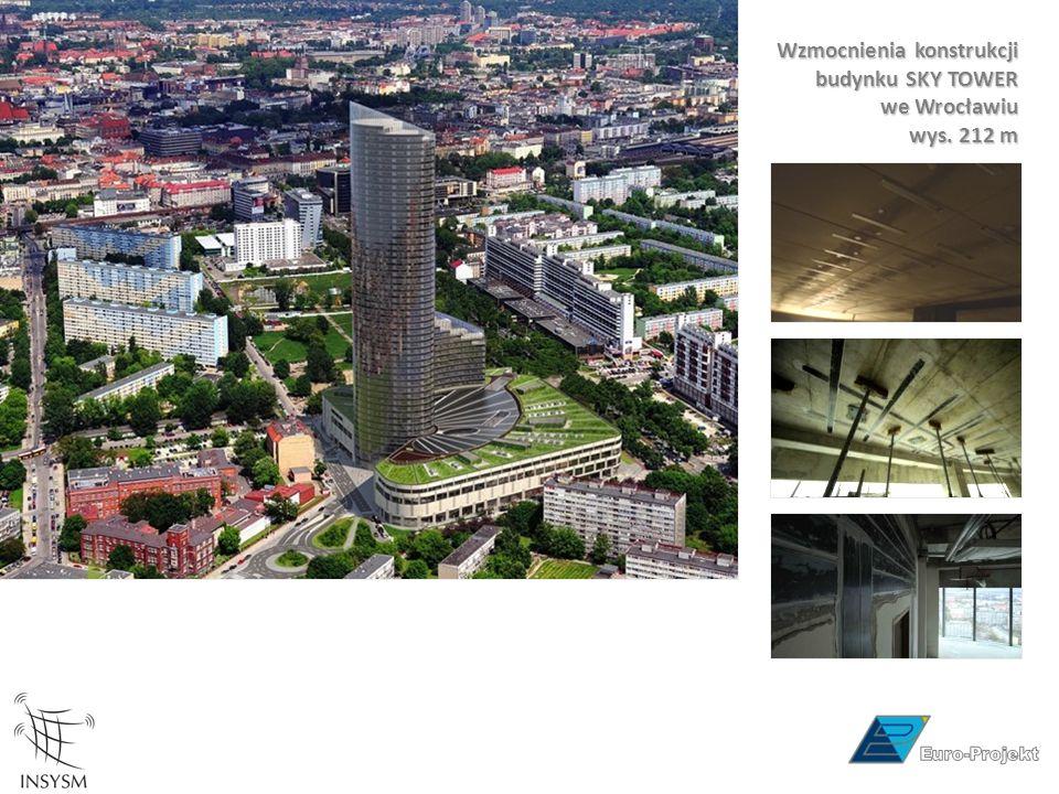 Wzmocnienia konstrukcji budynku SKY TOWER we Wrocławiu