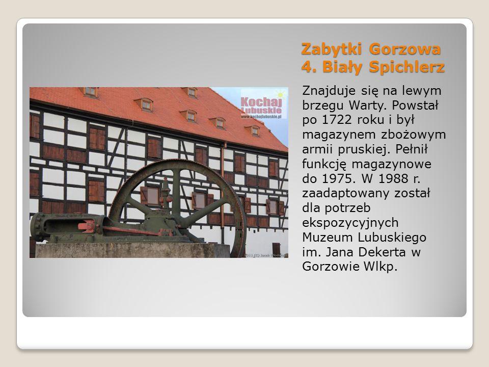Zabytki Gorzowa 4. Biały Spichlerz