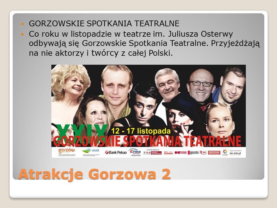 Atrakcje Gorzowa 2 GORZOWSKIE SPOTKANIA TEATRALNE