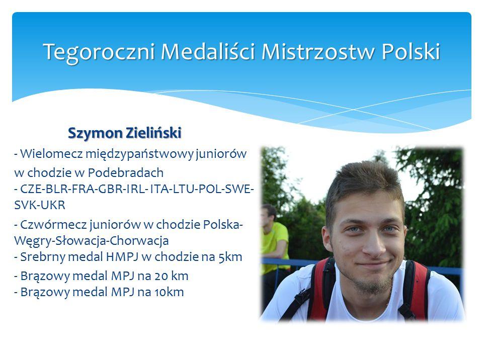 Tegoroczni Medaliści Mistrzostw Polski