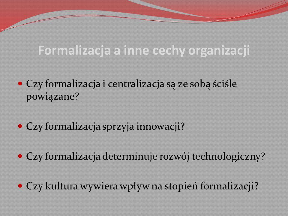 Formalizacja a inne cechy organizacji