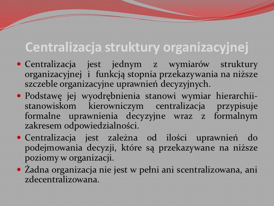Centralizacja struktury organizacyjnej