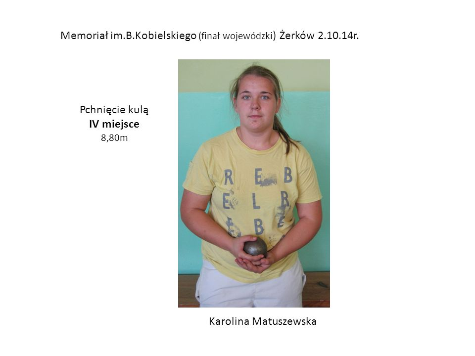 Memoriał im.B.Kobielskiego (finał wojewódzki) Żerków 2.10.14r.