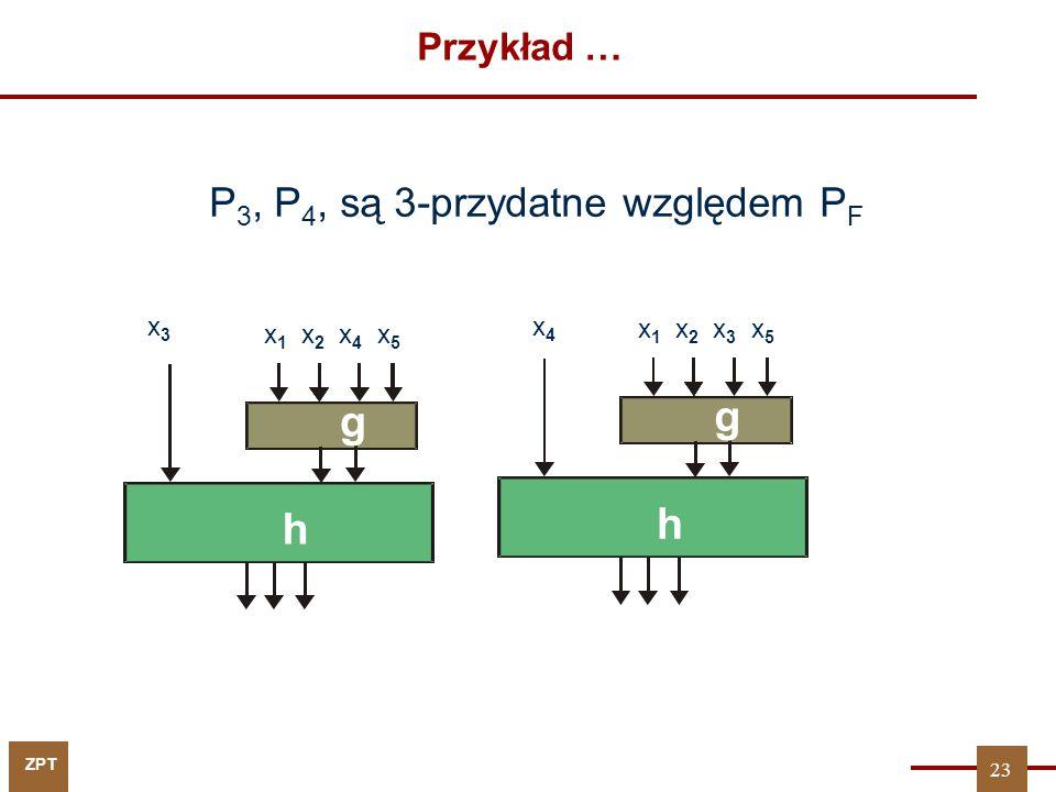 P3, P4, są 3-przydatne względem PF