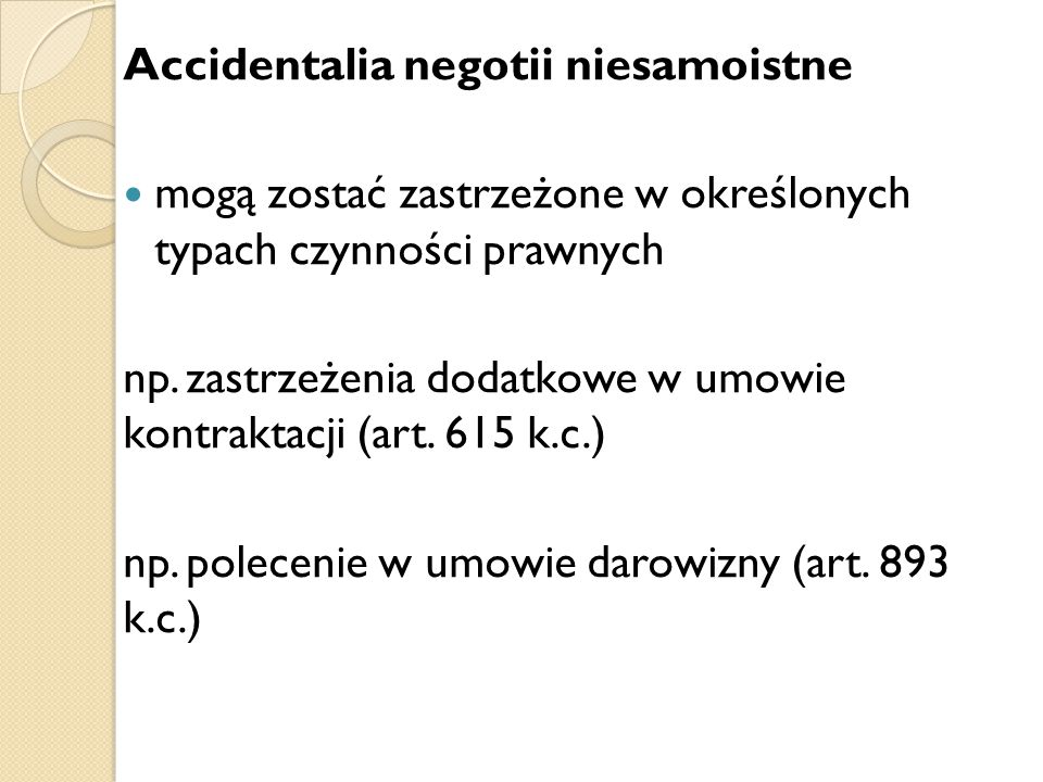 Accidentalia negotii niesamoistne