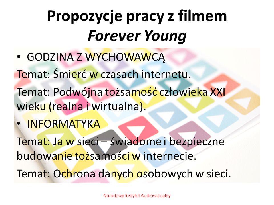 Propozycje pracy z filmem Forever Young