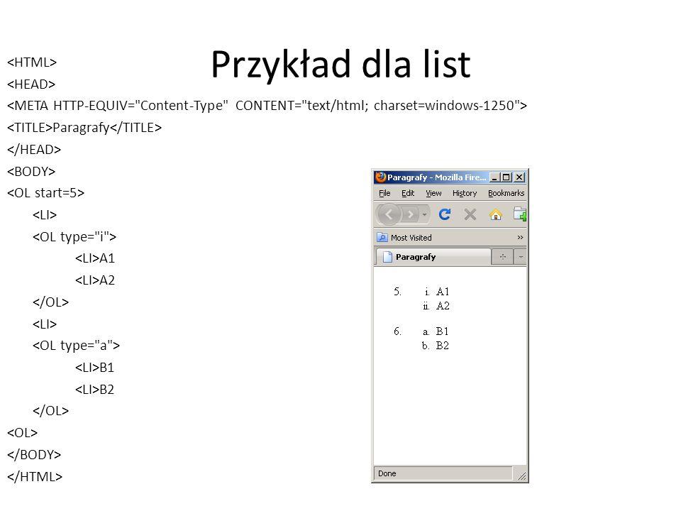 Przykład dla list <HTML> <HEAD>