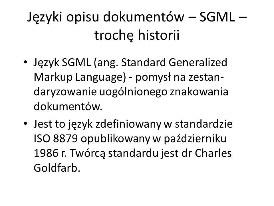 Języki opisu dokumentów – SGML – trochę historii