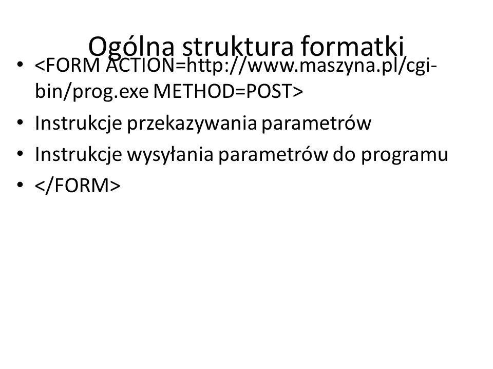 Ogólna struktura formatki