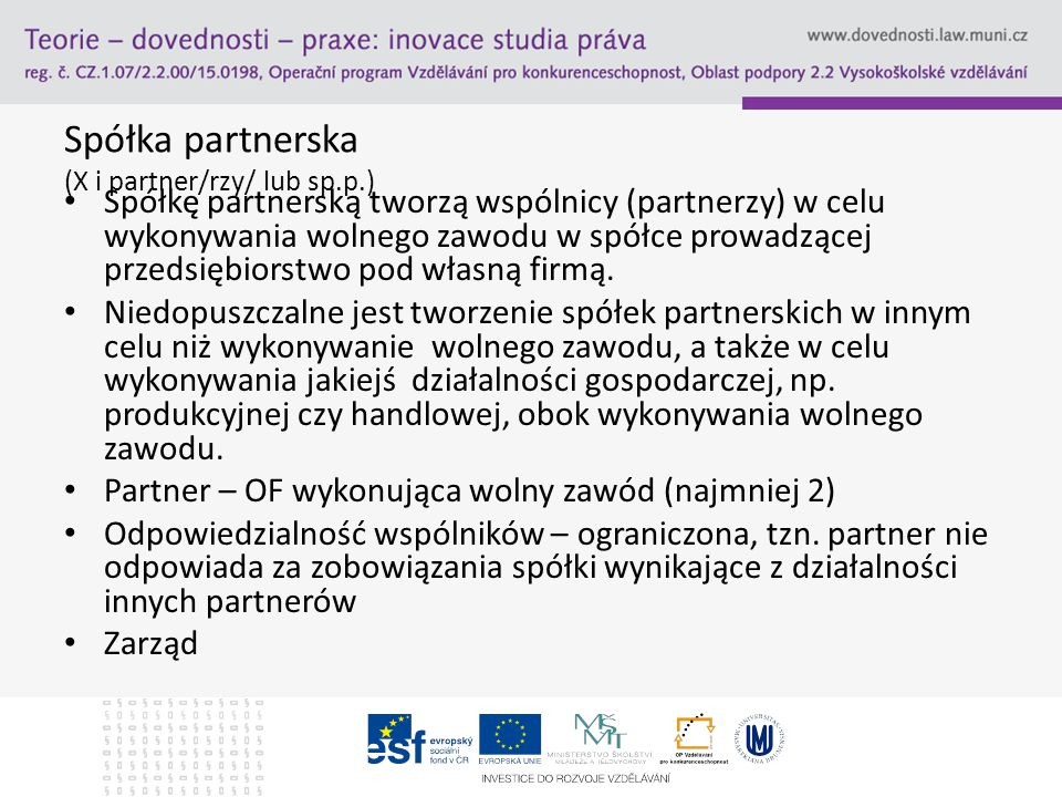 Spółka partnerska (X i partner/rzy/ lub sp.p.)
