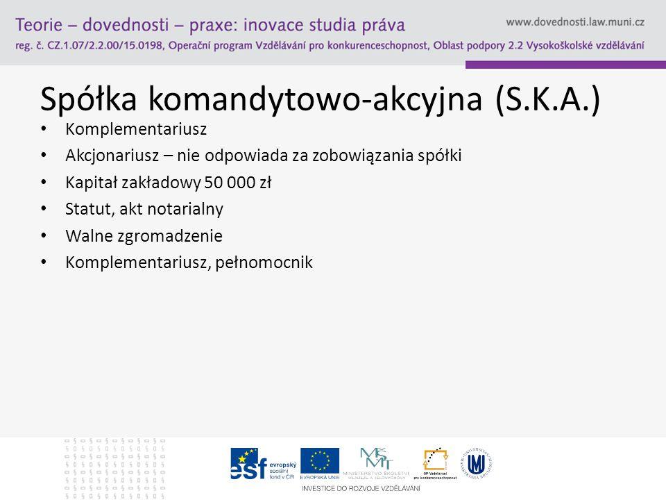 Spółka komandytowo-akcyjna (S.K.A.)