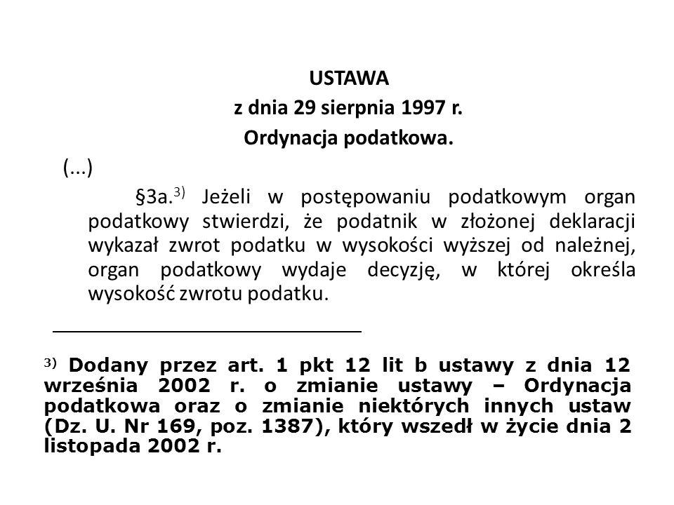 USTAWA z dnia 29 sierpnia 1997 r. Ordynacja podatkowa. (. ) §3a