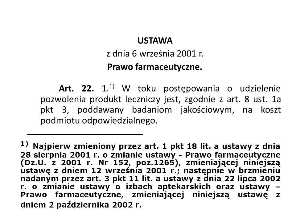 USTAWA z dnia 6 września 2001 r. Prawo farmaceutyczne. Art. 22. 1
