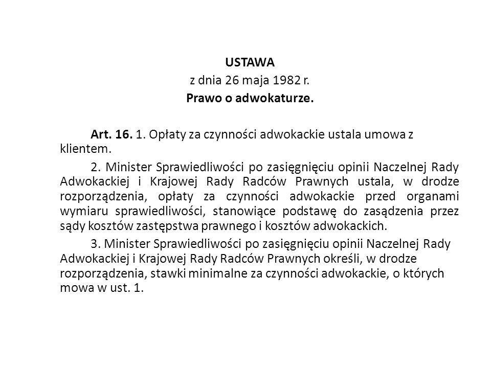 USTAWA z dnia 26 maja 1982 r. Prawo o adwokaturze. Art. 16. 1
