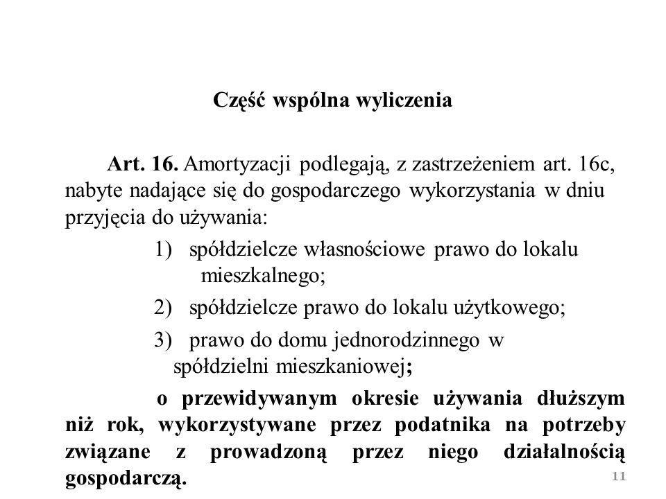 Część wspólna wyliczenia Art. 16