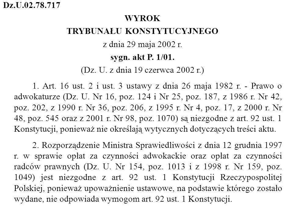 Dz.U.02.78.717 WYROK TRYBUNAŁU KONSTYTUCYJNEGO z dnia 29 maja 2002 r.