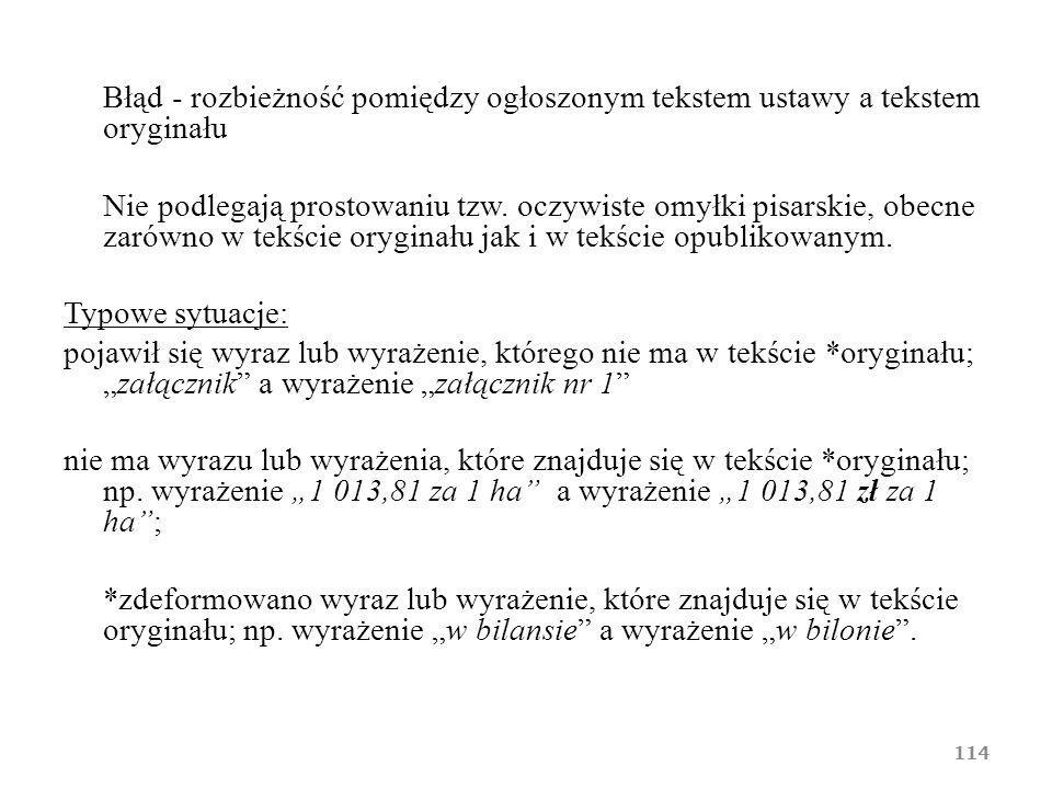 Błąd - rozbieżność pomiędzy ogłoszonym tekstem ustawy a tekstem oryginału