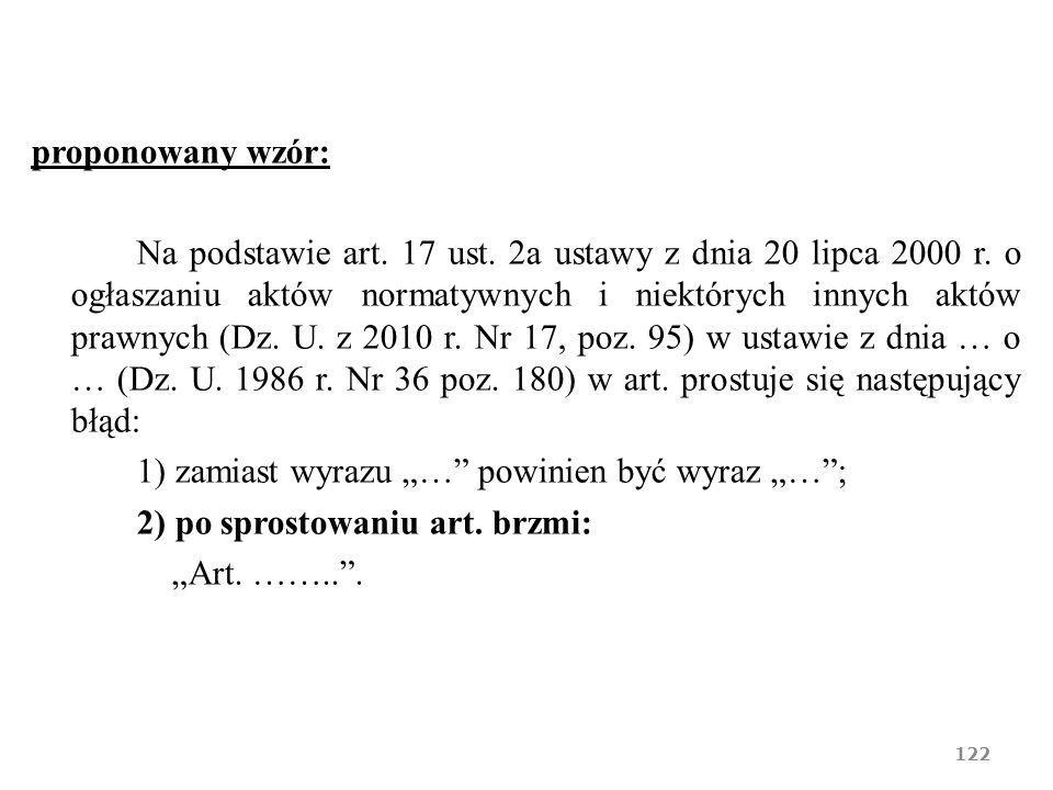 proponowany wzór: Na podstawie art. 17 ust
