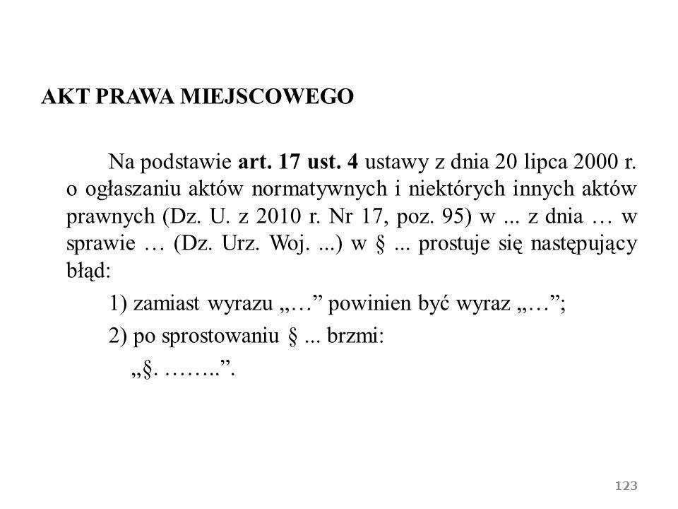 AKT PRAWA MIEJSCOWEGO Na podstawie art. 17 ust